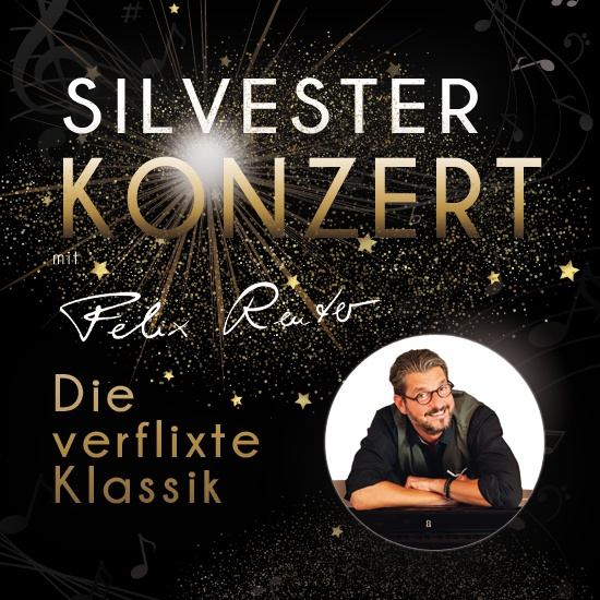 Bild: Die verflixte Klassik - Das Silvesterkonzert mit Felix Reuter