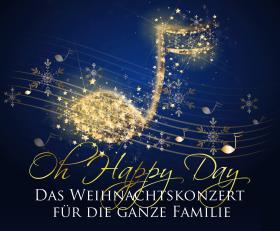 Bild: OH HAPPY DAY - DAS WEIHNACHTSKONZERT FÜR DIE GANZE FAMILIE