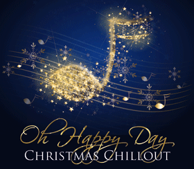 Bild: Oh Happy Day - Christmas Chillout
